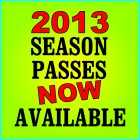 2013 Season Passes On Sale!